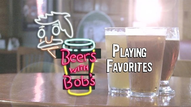Bob's Burgers: Beers with Bob's: Playing Favorites