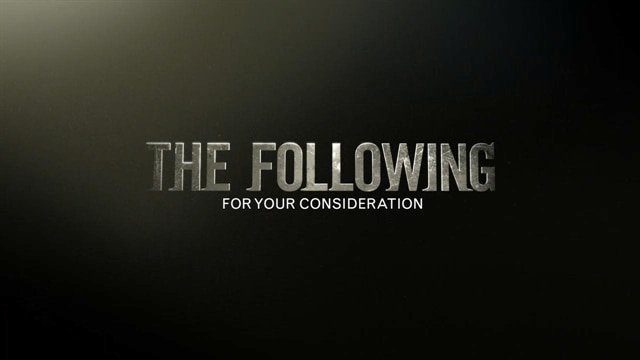For Your Consideration: The Following
