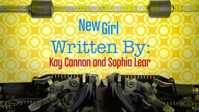New Girl: Written By: Kay Cannon & Sophia Lear