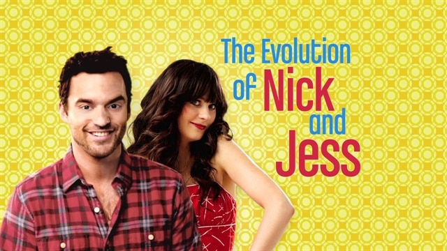 The Evolution of Nick and Jess