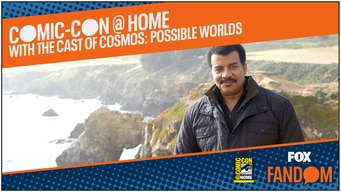 cosmos: possible worlds comic-con 2020 @ home panel tile image