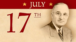 July 17: Final 'Big Three' WWII Conference