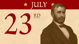 July 23: Ulysses S. Grant financial collapse