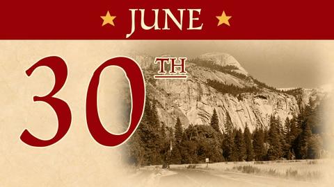 June 30: Yosemite Valley