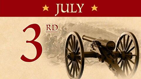 July 3: Battle of Gettysburg