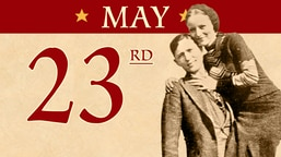 May 23: Bonnie & Clyde