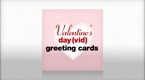 Valentine's Day(vid) Greeting Cards